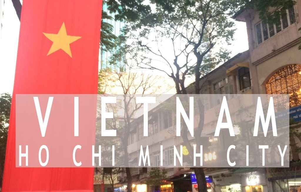 Travel Guide – Ho Chi Minh City, Vietnam