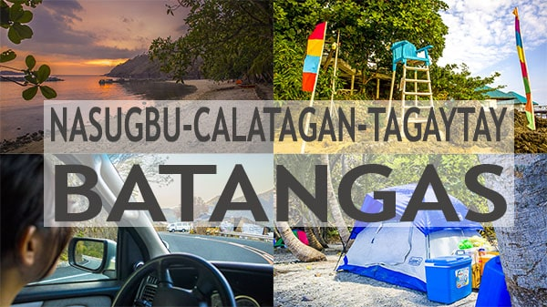 Traveling to Nasugbu, Calatagan and Tagaytay in Batangas
